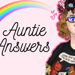 Auntie Answers: Who is Auntie and What Does She Do?