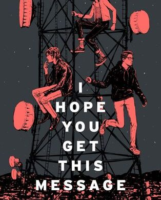 YA Reviews: I Hope You Get This Message
