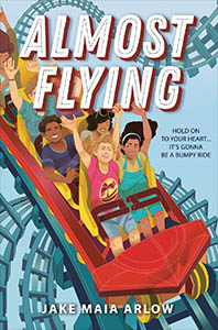 Almost Flying by Jake Maia Arlow