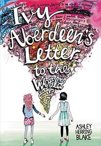 Ivy Aberdeen's Letter to the World by Ashley Herring Blake