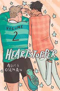 Heartstopper - Volume 2 by Alice Osleman