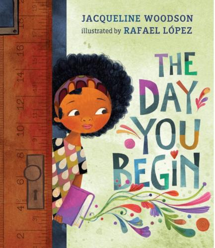 The Day You Begin by Jacqueline Woodson