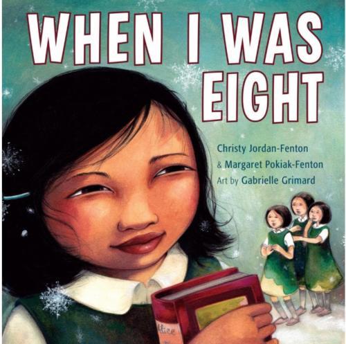 When I Was Eight by Christy Jordan-Fenton and Margaret Pokiak-Fenton