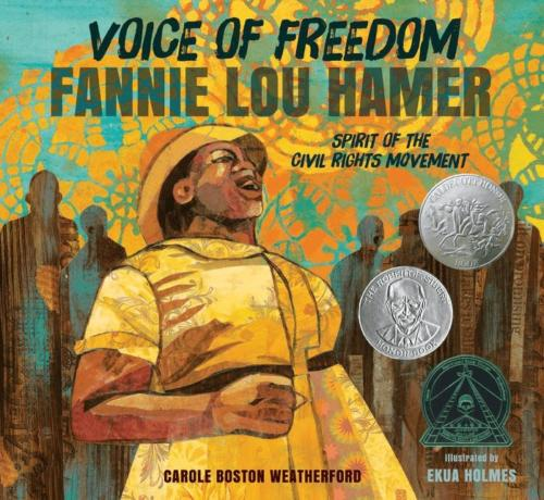 Voice of Freedom Fanny Lou Hamer, Spirit of the Civil Rights Movement by Carole Boston Weatherford